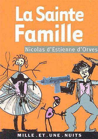 La sainte famille, Estienne d'Orves, Nicolas d'