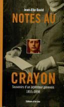 Notes au crayon : souvenirs d'un arpenteur genevois (1855-1898)