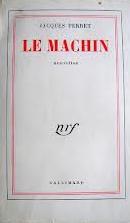 Le machin : nouvelles, Perret, Jacques
