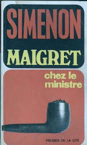 Maigret chez le ministre : roman, Simenon, Georges