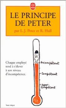 Le principe de Peter ou Pourquoi tout va toujours mal, Peter, Laurence J.