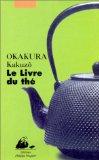 Le livre du thé, Okakura, Kakuzo