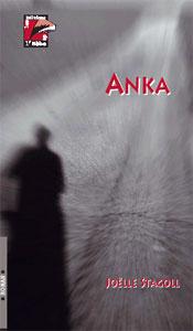 Anka : roman, Stagoll, Joëlle