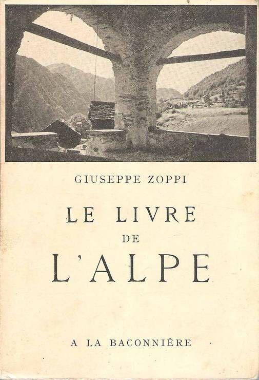 Le livre de l'Alpe, Zoppi, Giuseppe