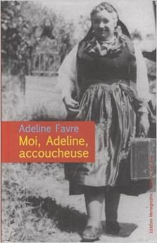 Moi, Adeline, accoucheuse
