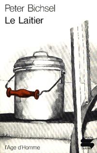 Le laitier, Bichsel, Peter