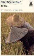 Le riz : roman, Ahmad, Shahnon