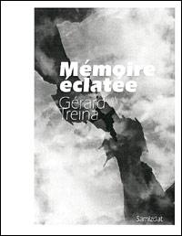 Mémoire éclatée, Treina, Gérard