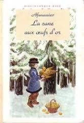 La cane aux oeufs d'or ; L'ours-roi ; Le gel craquant, Afanassiev, Alexandre Nicolas
