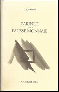 Farinet ou la fausse monnaie, Ramuz, Charles Ferdinand