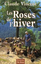 Les roses de l'hiver, Vincent, Claude