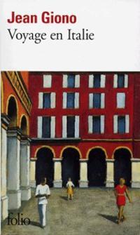 Voyage en Italie, Giono, Jean