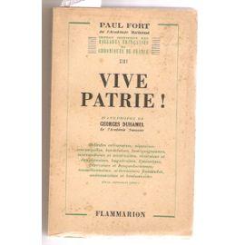 Vive patrie : ballades orléanaises, nantaises, tourangelles, bordelaises, bourguignonnes, morviandotes et nivernaises [...], Fort, Paul