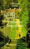 L'enfant des terres blondes, Signol, Christian