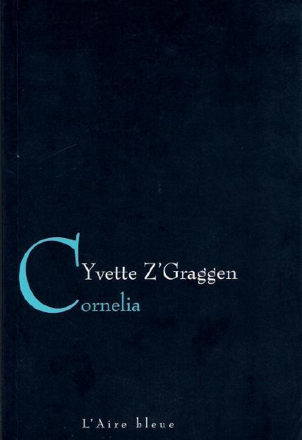 Cornelia, Z'Graggen, Yvette