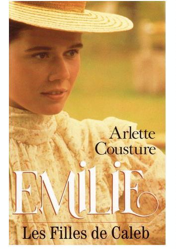 Les filles de Caleb [1] : Emilie, Cousture, Arlette
