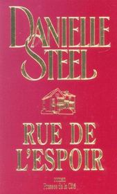 Rue de l'espoir : [roman], Steel, Danielle