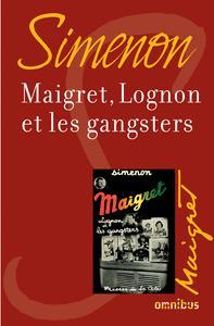 Maigret, Lognon et les gangsters, Simenon, Georges