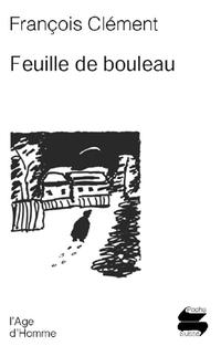 Feuille de bouleau, Clément, François