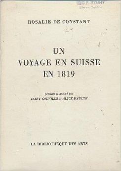 Un voyage en Suisse en 1819, Constant de Rebecque, Rosalie de