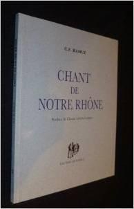 Chant de notre Rhône ; Portes du lac ; Hommage au major ; Les grandes chaleurs ; Histoire du soldat ; Forains, Ramuz, Charles Ferdinand