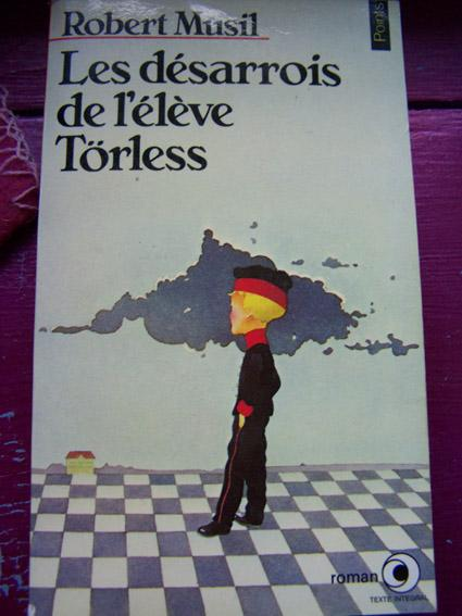 Les désarrois de l'élève Törless : roman, Musil, Robert