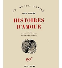 Histoires d'amour, Muschg, Adolf