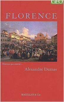 Florence  : histoire d'une dynastie, Dumas, Alexandre