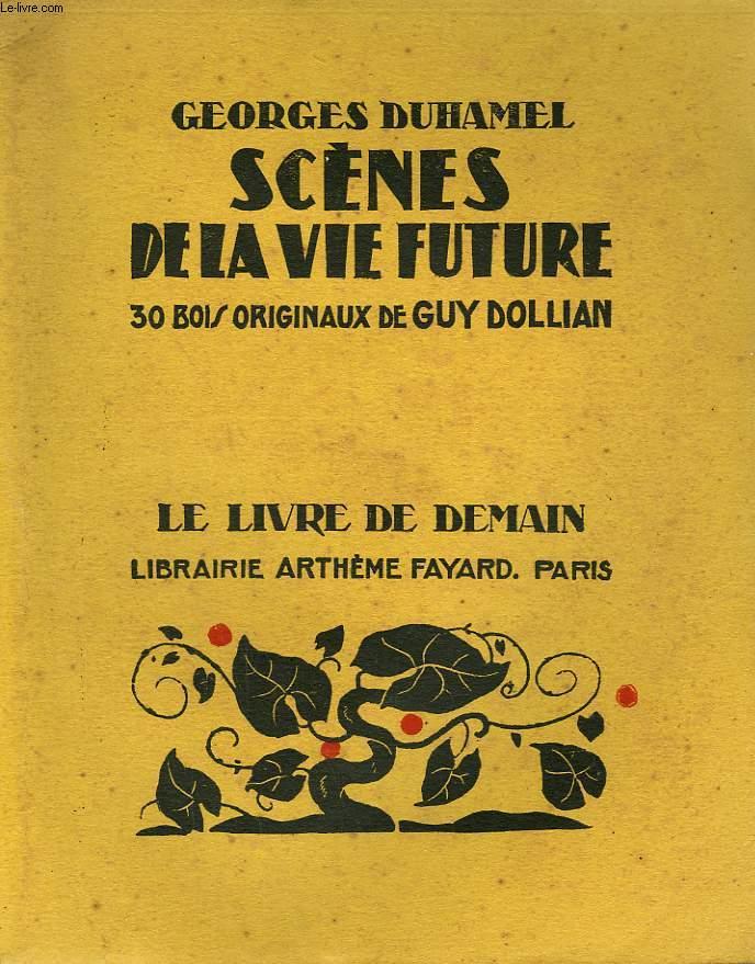 Scènes de la vie future, Duhamel, Georges