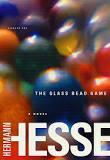 Le jeu des perles de verre : essai de biographie du Magister Ludi Joseph Valet accompagné de ses écrits posthumes