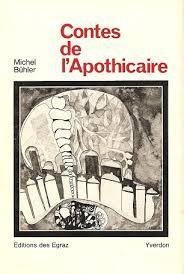 Contes de l'apothicaire, Bühler, Michel