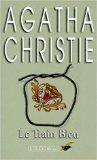 [Hercule Poirot] : Le train bleu, Christie, Agatha
