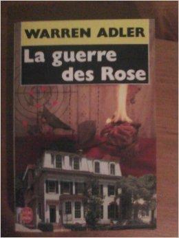 La guerre des Rose, Adler, Warren