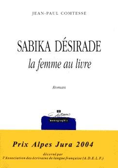 Sabika Désirade, la femme au livre : roman, Comtesse, Jean-Paul