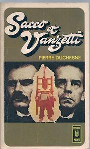 Sacco et Vanzetti, Duchesne, Pierre