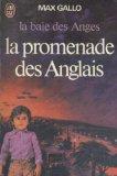 La baie des anges : 3 : La promenade des Anglais