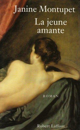 La jeune amante : roman, Montupet, Janine