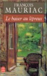 Le baiser au lépreux, Mauriac, François