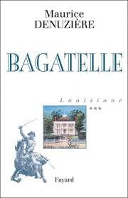 Louisiane [03] : Bagatelle