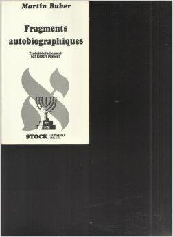 Fragments autobiographiques : récit, Buber, Martin