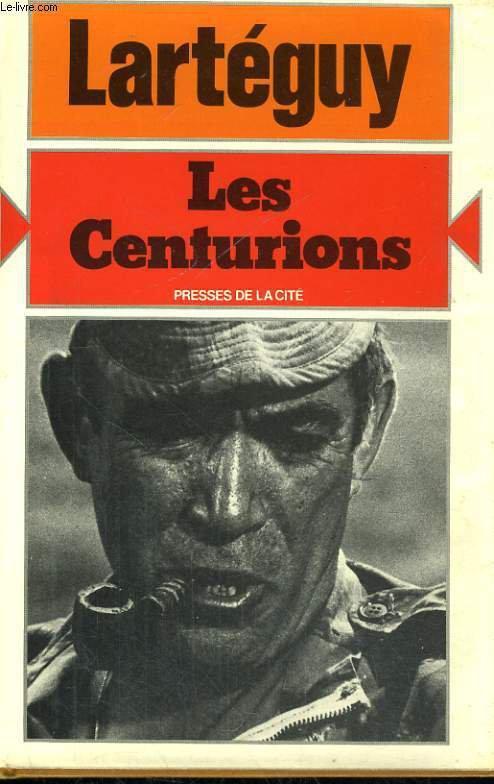 Les centurions : [roman], Lartéguy, Jean