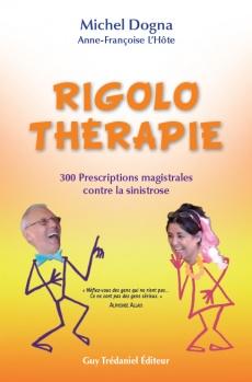 Rigolo thérapie, Dogna, Michel