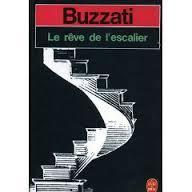 Le rêve de l'escalier : nouvelles, Buzzati, Dino