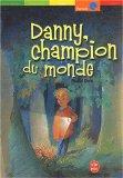 Danny, champion du monde, Dahl, Roald