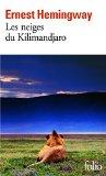 Les neiges du Kilimandjaro, Hemingway, Ernest