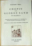 Chopin et George Sand à Majorque ; suivi de, Lettres de Chopin à George Sand, Ferra, Bartomeu