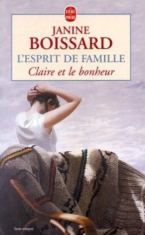 L'esprit de famille [03] : Claire et le bonheur, Boissard, Janine