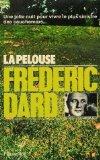 La pelouse, Dard, Frédéric