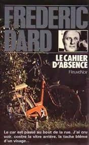 Le cahier d'absence, Dard, Frédéric
