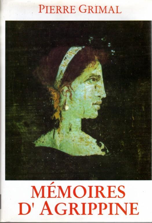 Mémoires d'Agrippine, Grimal, Pierre